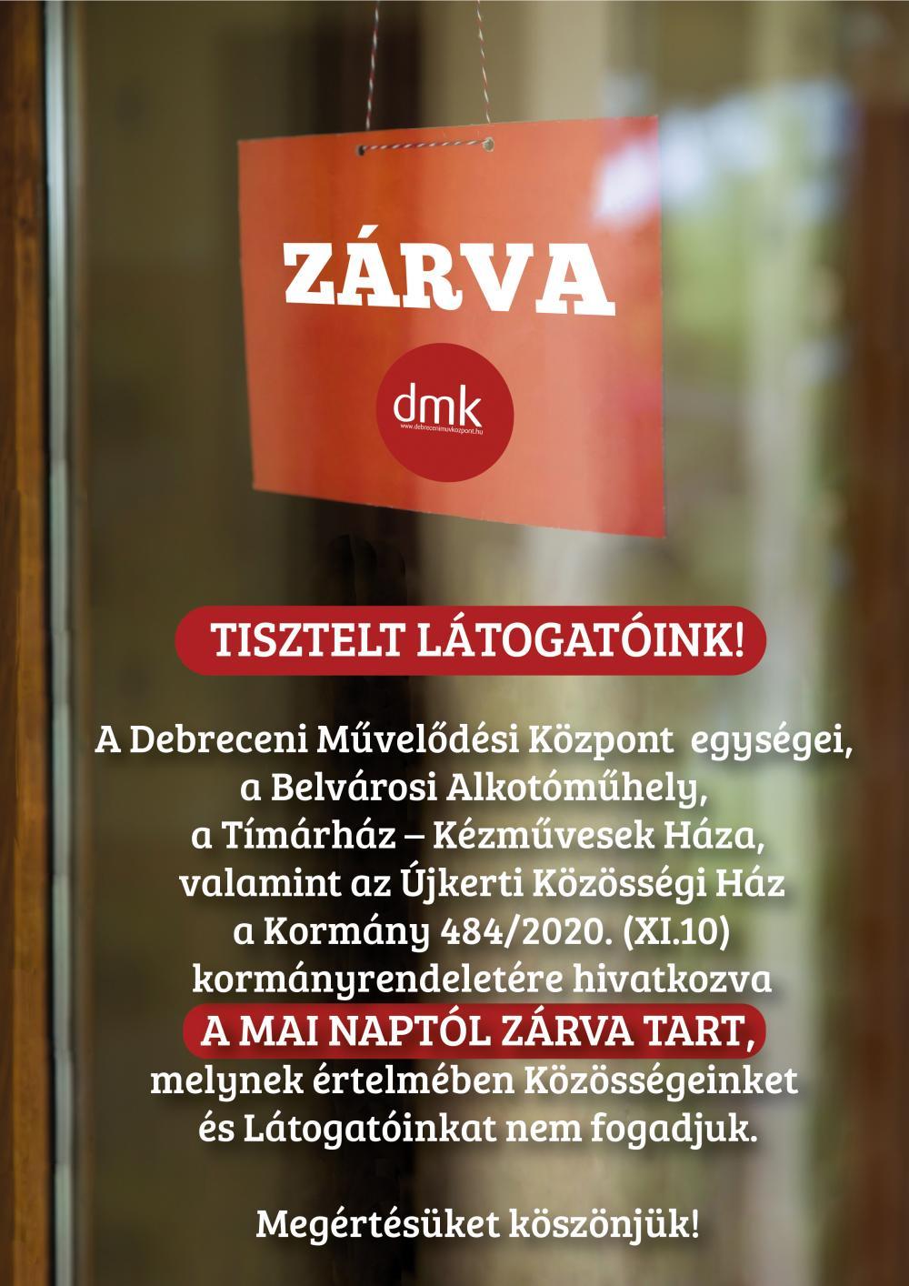 Tájékoztatás a Debreceni Művelődési Központ egységeinek zárásáról