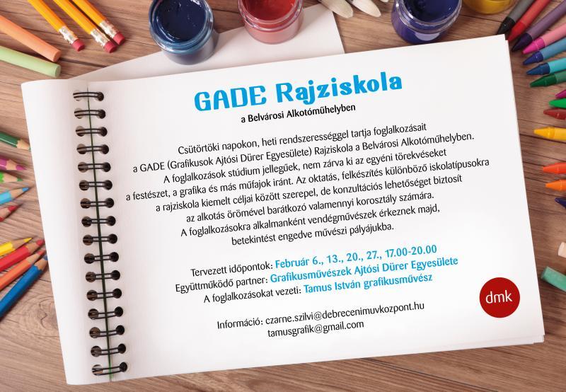 GADE RAJZISKOLA A BELVÁROSI ALKOTÓMŰHELYBEN: A rajziskola hivatalos plakátja